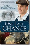 One Last Chance : A Novel, Borrowman, Jerry, 1598116819