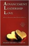 Advancement Leadership Love by Bishop Henry L. Porter (2010-12-21)