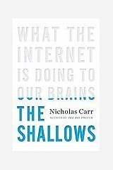 Shallows What the Internet Is Doing to Our Brains [HC,2010] Hardcover