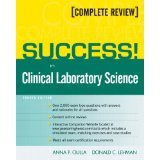 img - for SUCCESS! in Clinical Laboratory Science (4th Edition) [PAPERBACK] [2009] [By Anna Ciulla] book / textbook / text book