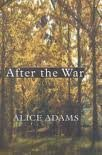 After the War, Alice Adams, 0783893922