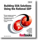 Building SOA Solutions Using the Rational SDP, Ueli Wahli, 0738486213