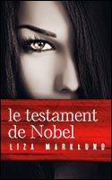 Annika Bengtzon, tome 6 : Le testament de Nobel par Marklund
