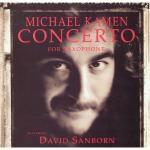 - Concerto for Saxophone by Michael Kamen & David Sanborn (1990) Audio CD