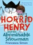 img - for Horrid Henry and the Abominable Snowman book / textbook / text book