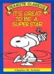 It's great to be a superstar: Cartoons from You're out of sight, Charlie Brown and You've come a long way, Charlie Brown (Peanuts parade ; 19)