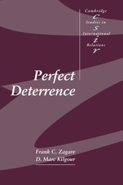 Perfect Deterrence (Cambridge Studies in International Relations Band 72)