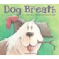 Dog Breath by Beck, Carolyn, Kerrigan, Brooke [Fitzhenry & Whiteside, 2011] Hardcover [Hardcover]