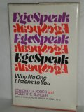 img - for EgoSpeak: Why No One Listens to You book / textbook / text book