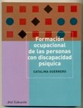 img - for Formacion Ocupacional de Las Personas Con Discapacidad Psiquica (Spanish Edition) book / textbook / text book