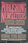 Publishing Newsletters, Howard P. Hudson, 0684189542