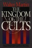 The Kingdom of the Cults, Walter Ralston Martin, 0871237962