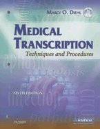 Diehl Medical Transcription Techniques & Procdures , 6TH EDITION