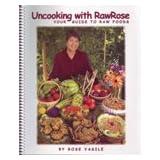 Uncooking with RawRoseby Rose Vasile