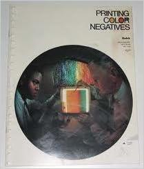 Printing Color Negatives Kodak Professional Data Book E 66