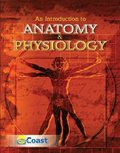 An Introduction to Anatomy and Physiology, Erickson, John L. and Coast Learning Systems Staff, 0757560164