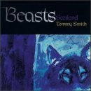 Beasts of Scotland by Smith, Tommy (2004-06-08)
