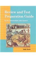 REVIEW AND TEST PREPARATION GUIDE FOR THE INTERMEDIATE LATIN STUDENT    (STUDENT BOOK), by Addison Wesley