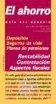 img - for El ahorro (GUIAS DEL USUARIO) (Guia Del Usuario) (Spanish Edition) book / textbook / text book
