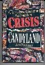 Crisis in Candyland, Jan Pottker, 1882605209