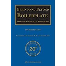 Behind and Beyond Boilerplate: Drafting Commercial Agreements, Fourth Edition