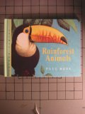 Rainforest Animals, Paul Hess, 1840890088