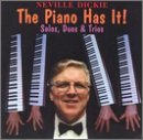 Piano Has It [Us Import] by Neville Dickie (1999-04-20)