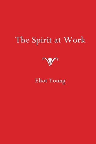 The Spirit at Work (Work At Spirit)