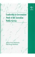 Leadership in Government: Study of the Australian Public Service