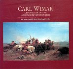 img - for Carl Wimar: Chronicler of the Missouri River Frontier book / textbook / text book