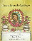 Nuestra Senora De Guadalupe / The Lady of Guadalupe (Spanish Edition)
