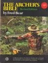 The Archer's Bible -  Fred Bear, Paperback