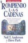 Rompiendo las Cadenas, Neil T. Anderson and Dave Park, 1560635193