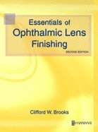 Essentials of Ophthalmic Lens Finishing 2ND EDITION PDF