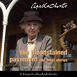 The Bloodstained Pavement: Complete & Unabridged (The Agatha Christie Collection: Marple)
