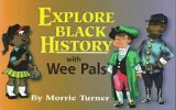 Explore Black History with Wee Pals, Morrie Turner, 0940975793