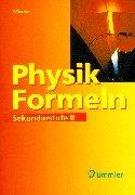 Physik Formeln. Sekundarstufe 2  Formelsammlung