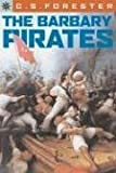 The Barbary Pirates, C. S. Forester, 1402745222