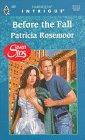 Before The Fall  (Seven Sins) (Harlequin Intrigue, No 439)