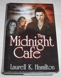 The Midnight Cafe (Anita Blake, Vampire Hunter, #4-6) - Book  of the Anita Blake, Vampire Hunter