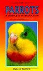 A Complete Introduction to Parrots, Elaine Radford, 0866223568