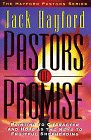 regal quest llc - Pastors of Promise: Pointing to Character and Hope As the Keys to Fruitful Shepherding (Hayford Pastors Series)