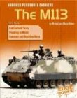 Armored Personnel Carriers: The M113 (War Machines) PDF