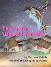 The Moon Was at a Fiesta, Matthew Gollub, 1889910112