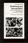 Erziehung Zur Demokratie? : Amerikanische Besatzungs- und Schulreformpolitik in Deutschland und Japan, Rosenzweig, Beate, 3515068740