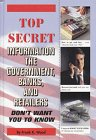 Top Secret Information the Government Banks and Retailers Don't Want You to Know, FC and A Publishing Staff, 0915099934