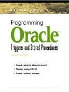 Programming Oracle Triggers and Stored Procedures (3rd Edition) (Prentice Hall PTR Oracle Series)