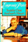 Inside One Author's Heart, Eugenia Price, 0385423217