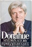 Donahue by Phil Donahue