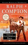 img - for Ralph Compton Trail to Cottonwood Falls (Ralph Compton Western Series) book / textbook / text book